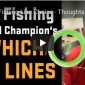 Fly Fishing World Champions Which Fly Lines